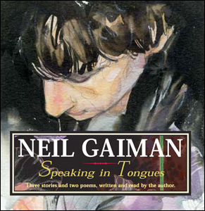 GAIMAN_speaking in tongues