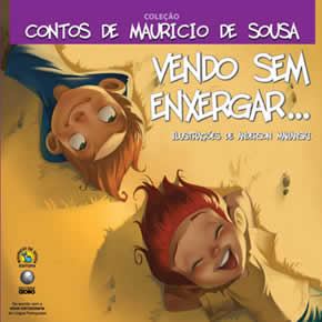 Mauricio de Sousa_vendo sem enxergar