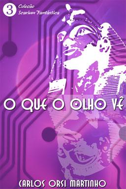OLHO QUE VE_Carlos Orsi